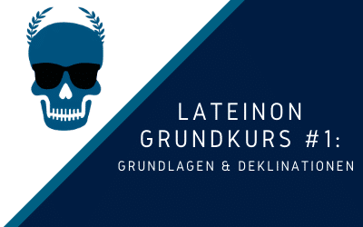 lateinon-grundkurs-1-Deklination